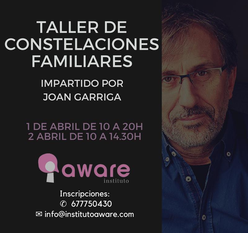 Taller Abierto Constelaciones Familiares Joan Garriga